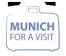 munich for a visit - alle Infos übersichtlich auf einen Blick